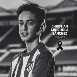 14 Year old, youth Atlético Madrid Player, Christian Minchola passes away due to cancer. May he Rest In Peace.