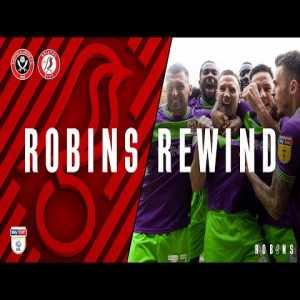 Robins Rewind: Sheffield United vs Bristol City (30.3.19)