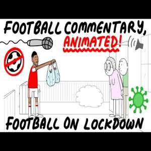Football commentary animated into lockdown scenarios