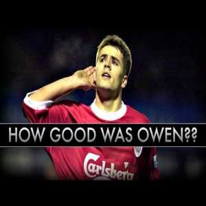 How GOOD was Micheal Owen actually?