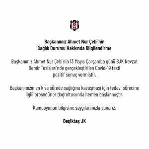 Beşiktaş club president Ahmet Nur Çebi has tested positive for Covid-19.