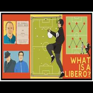 Tifo Football: What is a Libero?