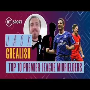 Jack Grealish picks Cristiano Ronaldo, Steven Gerrard and Kevin De Bruyne as his top 3 premier league midfielders ever
