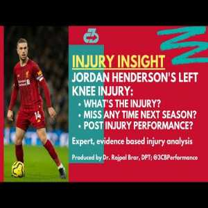 Explaining Liverpool captain Jordan Henderson's left knee injury, if he'll be fit for next season, and post-injury performance