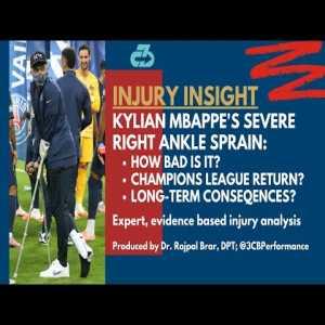 Explaining Kylian Mbappe's severe right ankle sprain, Champions League availability, and long-term outlook [OC]
