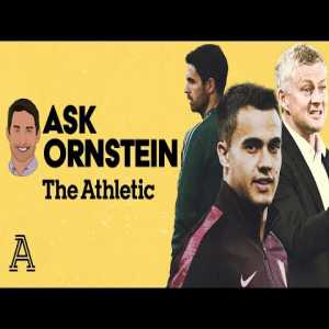 Arsenal exits , Reguilon's Future & Man United's Centre backs | Ask Ornstein | The Athletic