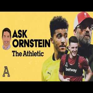 Ornstein talking about Danny Rose, Rice to Chelsea, Arsenal transfers & Martinez exit, Liverpool sales, Reguillon, Bale and Man Utd targets.
