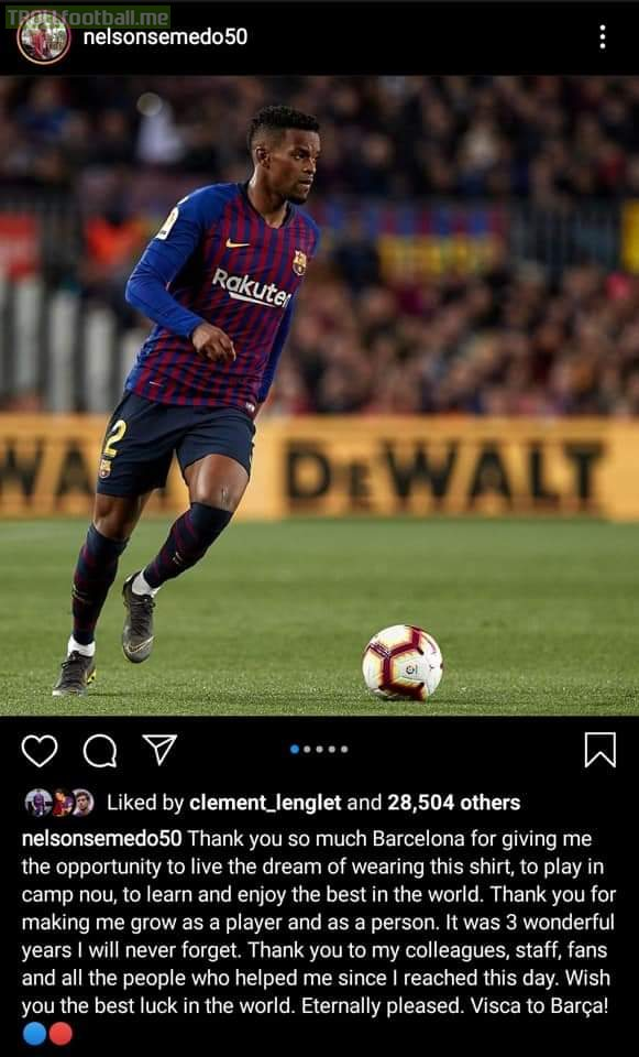 Semedo has officially communicated about his departure via instagram. He is going to leave Barcelona to join Wolverhampton.
