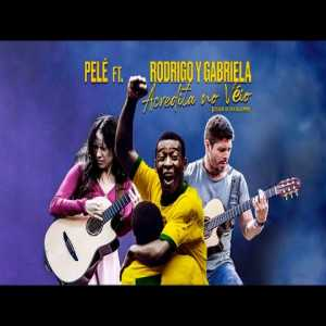 Pelé has released a song with Rodrigo y Gabriela - A