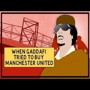 [TIFO] When Gaddafi Tried To Buy Manchester United