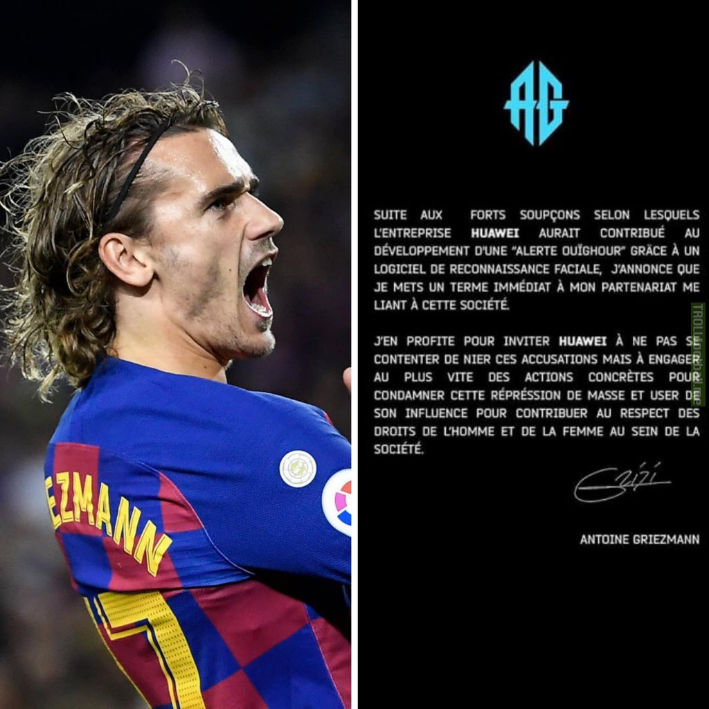 Antoine Griezmann announces that he immediately ends his partnership with the Huawei brand because the brand is suspected of creating facial recognition software for China to track down the Muslim Uyghurs who are being held persecuted in China.