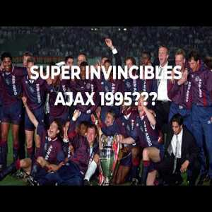 How Did Ajax Become Super Invincible's In 1995? 😳🤔