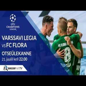Legia Warsaw - Flora Tallinn is streaming for free on YouTube