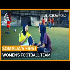 Somalia's first women's football team, the Golden Girls. The Somali women's football team fights cultural barriers and funding problems in a bid to represent the country