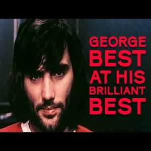 George Best was even better than you think | Rare footage