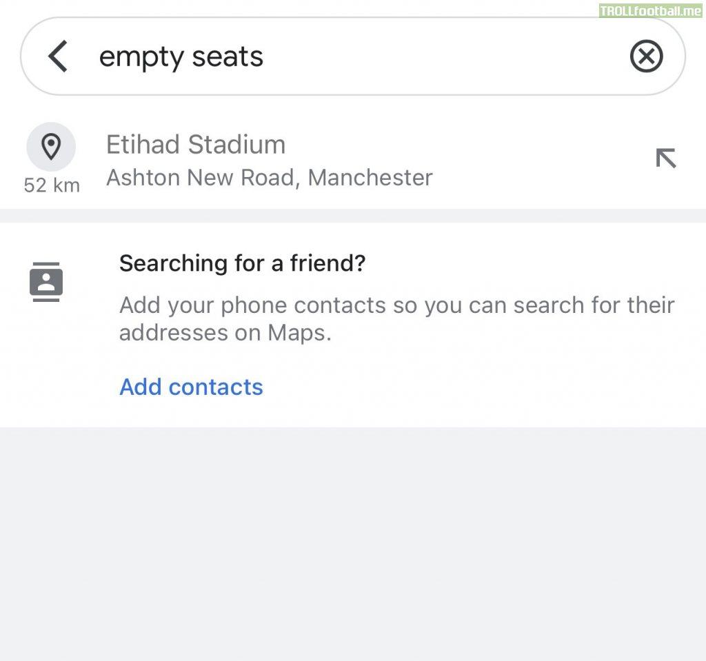 "Writing ""Empty Seats"" on Google Maps will suggest only The Etihad Stadium"