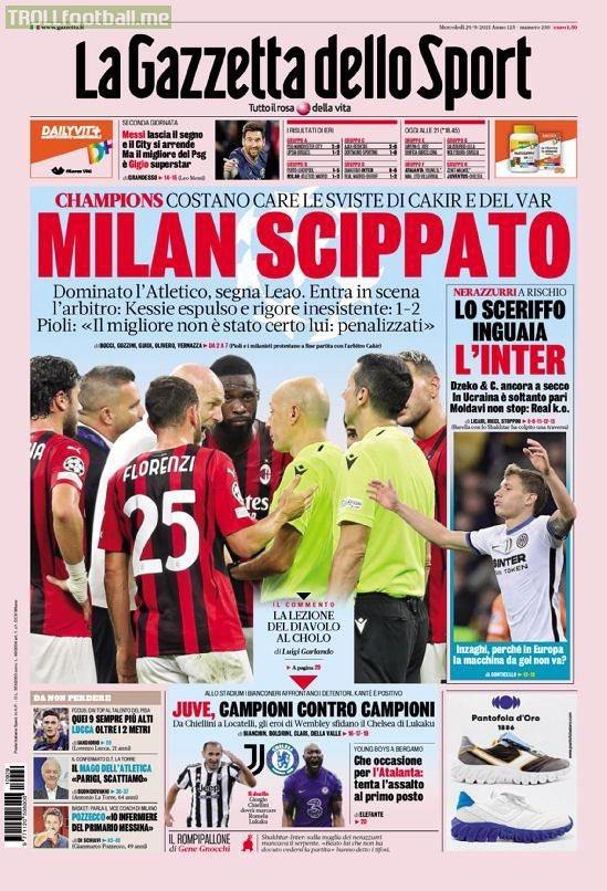 "Headline on the cover page of tomorrow's La Gazzetta dello Sport: ""Milan mugged. Dominated Atletico, Leao scores. The referee enters into the scene: Kessie sent off and a non-existent penalty"""