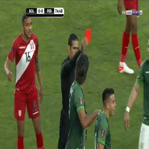 Henry Vaca (Bolivia) straight red card against Peru 76'