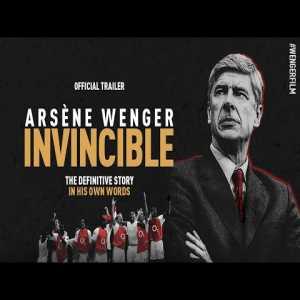 Arsène Wenger: Invincible - Official Trailer (HD)