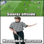 Meanwhile Linesman..