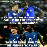 Pogba and Griezmann !