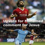 Upvote for Mohamed comment for Jesus