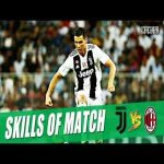 Skills of the match (Juventus v Milan)