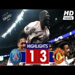 PSG (1-3) Manchester United - Highlights