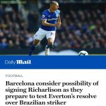 Barcelona to bid for Everton's Richarlison!!
