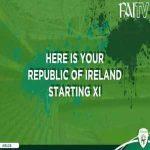 Ireland XI vs Gibraltar: Randolph, Coleman (c), Duffy, Keogh, Stevens, Hourihane, Hendrick, McClean, Robinson, McGoldrick, Hogan.