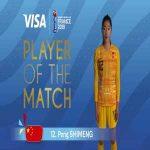 Peng Shimeng wins POTM vs Spain