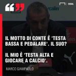 "Giampaolo response to Conte's motto being 'to put your head down and graft': ""Mine is to keep your head up and play football"""