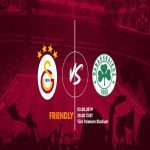 Panathinaikos to face Turkish Champions Galatasaray in a friendly on 3 August.