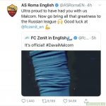 Roma twitter account respond to Zenit Malcolm announcement.