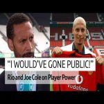 """I would've gone public!"" Rio and Cole on player power 