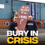 Bury fans plead for somebody to save their club