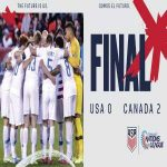 United States lose 2-0 to Canada for the first time in men's soccer since 1985