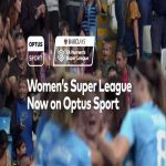 [Australia] The Barclays FAWSL has a new home for the next three years, and it's #OptusSport 💪. Starting November 17 you can enjoy 50 matches every season, highlights, matches on-demand and mini-matches! ⚽️