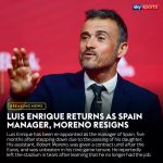 Luis Enrique has been reappointed as Manager of Spain.
