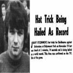On this day 52 years ago, Shelbourne FC's Jimmy O'Connor scored the fastest ever verified hat-trick, netting three goals in 2 minutes and 13 seconds against rivals Bohemians