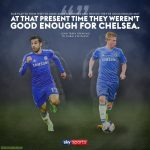 At that present time they (Salah & De Bruyne) weren't good enough for Chelsea. - John Terry
