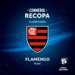 "Flamengo will play the ""Recopa Sudamericana"" against Independiente Del Valle."