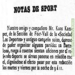 The first advertisement by Joan Gamper in 1899 in Los Deportes, stating that he had started a football club and wanted matches to be played in Barcelona and to contact him on Tuesdays and Fridays between 9 to 11 pm. It's been 120 years since.