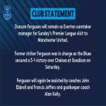 Duncan Ferguson will remain as caretaker manager for this weekend's game at Manchester United