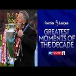 The Greatest Premier League Moments of the Decade 🏆
