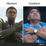 Chad Boseman vs Viegin Maradona.