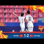 #AFCU23 M23 - VIETNAM 1 - 2 DPR KOREA : HIGHLIGHTS