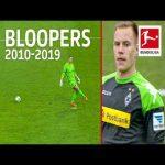 Bundesliga Top 10 Goalkeeper Bloopers of The Decade 2010-2019 - Bürki, ter Stegen, Leno & Co
