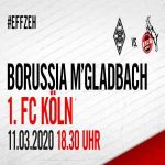 Derby between Borussia Mönchengladbach and the 1. FC Köln rescheduled for the 11.3.2020 at 18:30