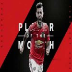 Bruno Fernandes named Manchester United player of the month
